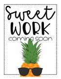FREEBIE! Sweet Work Coming Soon - Pineapple