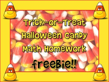 FREEBIE! TRICK-OR-TREAT MATH Homework + 2 more Halloween W
