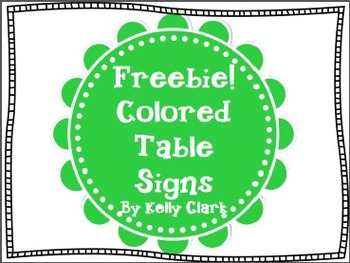 FREEBIE!!! Table Signs in Various Colors