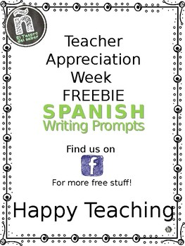 FREEBIE Teacher Appreciation Week - Spanish Writing Prompts - Cartas al maestro