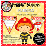 """FREEBIE """"Thank You, Firefighters!"""" Pennant Banner Worksheet"""