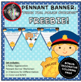 "FREEBIE ""Thank You, Police Officers!"" Pennant Banner Worksheet"