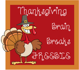 FREEBIE: Thanksgiving Brain Breaks and Challenges