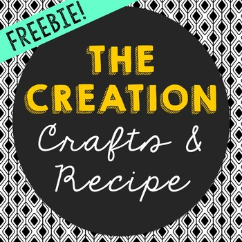 FREEBIE! The Creation Crafts and Recipe - Bible Story Lesson for Big Kids