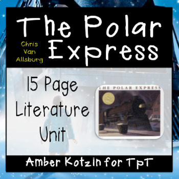The Polar Express Literature Guide (Common Core Aligned)