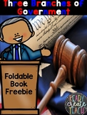 FREEBIE The Three Branches of Government Foldable Book