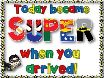 FREEBIE! Today Became Super When You Arrived! Poster
