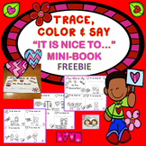 """FREEBIE: Trace, Color & Say, """"It is Nice to..."""" Mini-Book"""