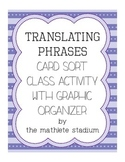 FREEBIE: Translating Verbal Phrases Class Card Sort with Graphic Organizer