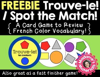 FREEBIE Trouve-le: Les Couleurs! A Spot the Match Game for French Color Vocab!