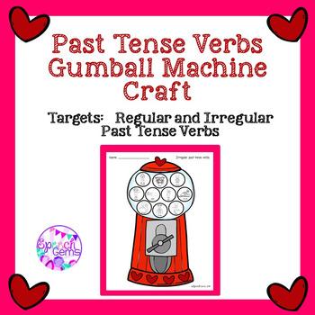 FREEBIE Past Tense Verb Gumball Machine Craft