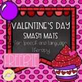 FREEBIE Valentine's Day Smash Mats for Speech and Language
