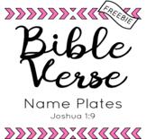 FREEBIE Verse Name Plates - Joshua 1:9