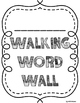 FREEBIE! Walking Word Walls