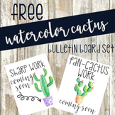FREEBIE Watercolor Cactus work coming soon bulletin board set