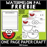 FREEBIE! Watermelon Pal One Page Paper Craft