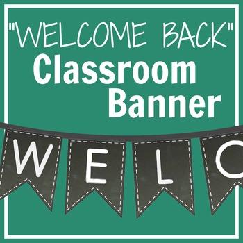 """WELCOME BACK"" Chalkboard Banner"