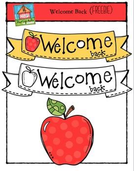FREEBIE Welcome Back {P4 Clips Trioriginals Digital CLip Art}