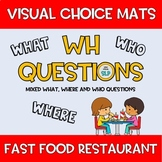 FREEBIE Wh Questions VISUAL CHOICES Fast Food Restaurant Community Based