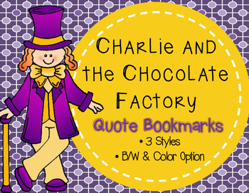 FREEBIE- Willy Wonka/Charlie and the Chocolate Factory Bookmarks