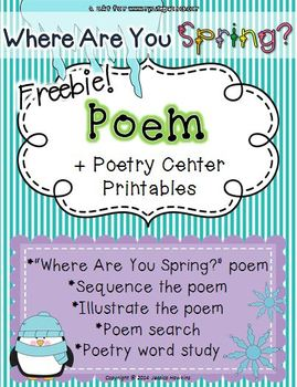 *FREEBIE* Winter Poem ~ Where Are You Spring? + poetry center printables