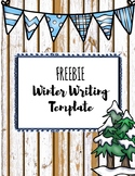 FREEBIE- Winter Writing Template