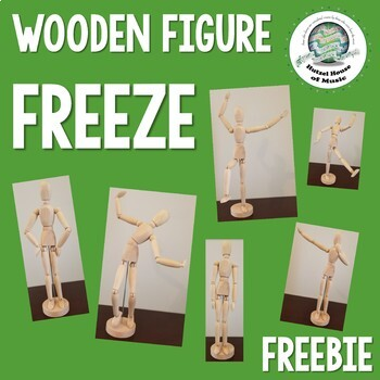 FREEBIE: Wooden Figure Freeze ~ Brain Break ~ Freeze Dance ~ Creative Movement