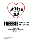 FREEBIE Aphasia Synonyms Antonyms