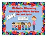 "FREEBIE!! Write-In Rhyming Mini Sight Word Books ""is"" & ""y"