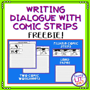 FREEBIE! Writing Dialogue with Comic Strips