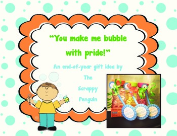 {FREEBIE} You make me bubble with pride! End of Year student gift