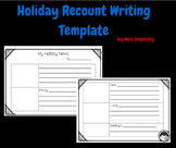 FREEBIE holiday recount writing template for Grade 1 and 2