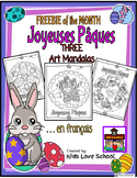 FREEBIE of the MONTH--Joyeuse Paques-Three Art Mandalas-French Immersion and FSL
