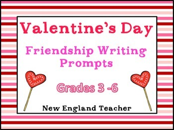 FREEBIE:12 Valentine's Day Writing Prompt Task Cards about Friendship