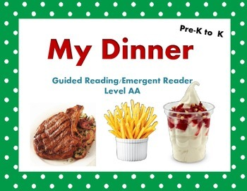 Guided Reading MY DINNER