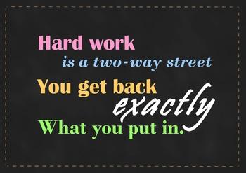 "FREEBIE!""Hard Work is a two-way street..."" posters in 8 di"
