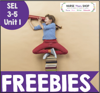 FREEBIES for Social Emotional Learning Unit 1 for 3-5 grade students