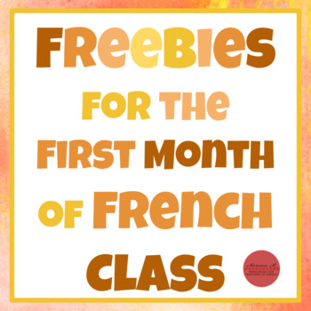 FREEBIES for the First Month of French Class!