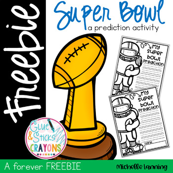 Forever FREEBIE*Super Bowl Prediction Writing Page