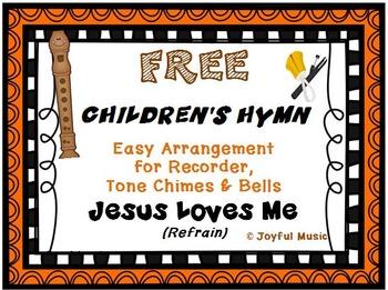 FREE CHILDREN'S HYMN Easy Recorder, Chimes & Bells JESUS LOVES ME (Refrain)