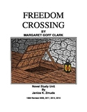 FREEDOM CROSSING by Margaret G. Clark Novel Study Unit by