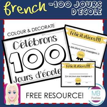 FRENCH - 100 Jours d'école- 100 Days of School Certificate and Printable