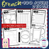 FRENCH - 100 Jours d'école NO PREP Worksheets- 100 Days of School
