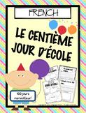 FRENCH - 100 days of School - Le centième jour d'école