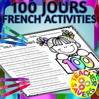FRENCH 100th Day of School