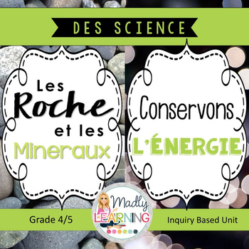 FRENCH:4/5 Combined: Rocks and Minerals and Conservation o