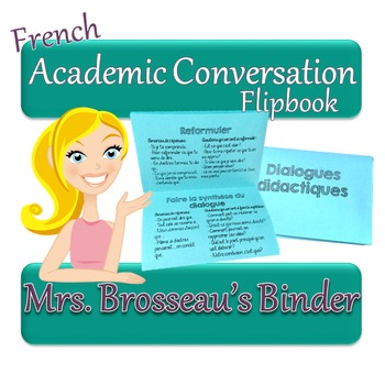 FRENCH Academic Conversations for Accountable Talk - Flipbook