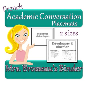 FRENCH Academic Conversations for Accountable Talk - Placemats