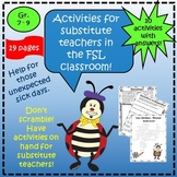 FRENCH: Activities for Substitute Teachers in the FSL Classroom
