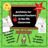 FRENCH: Activities for Substitute Teachers in the FSL Clas